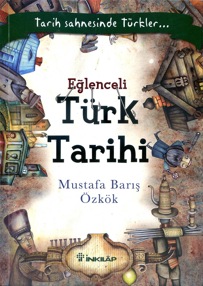 Eğlenceli Türk Tarihi 13