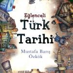 Eğlenceli Türk Tarihi 19