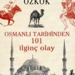 Osmanlı Tarihinden 101 İlginç Olay 20